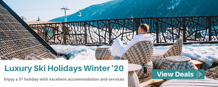 Luxury Ski Holidays Winter 2020